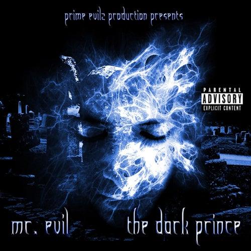 The Dark Prince by Mr. Evil