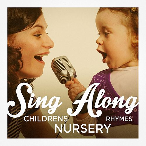 Sing-Along Children's Nursery Rhymes de Various Artists