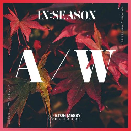 Eton Messy In:Season (Autumn / Winter 2017) by Various Artists