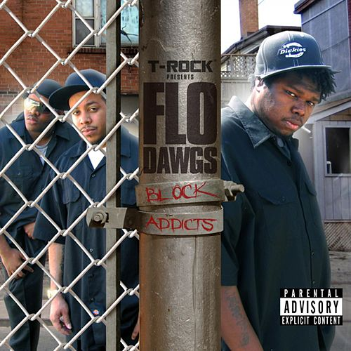 Block Addicts by Flo Dawgs