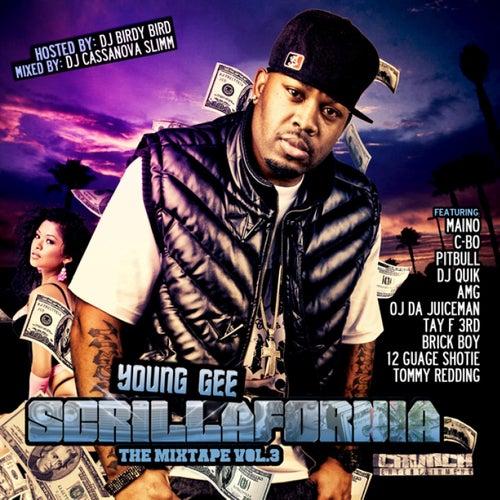 Scrillafornia Vol. 3 by Young Gee