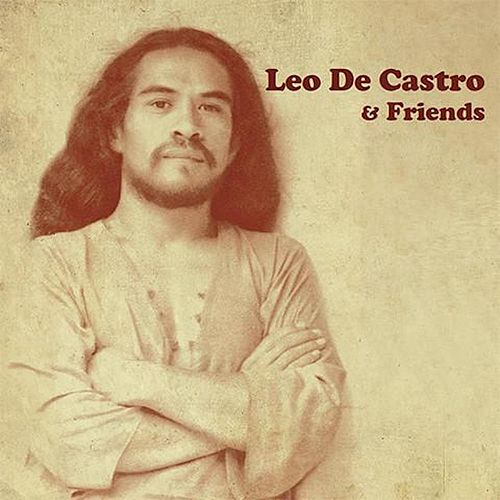 Leo De Castro & Friends by Various Artists