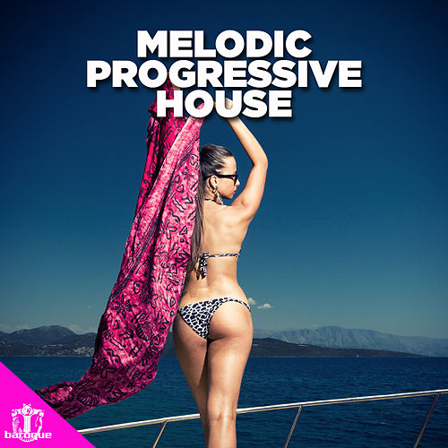 Melodic Progressive House by Various Artists