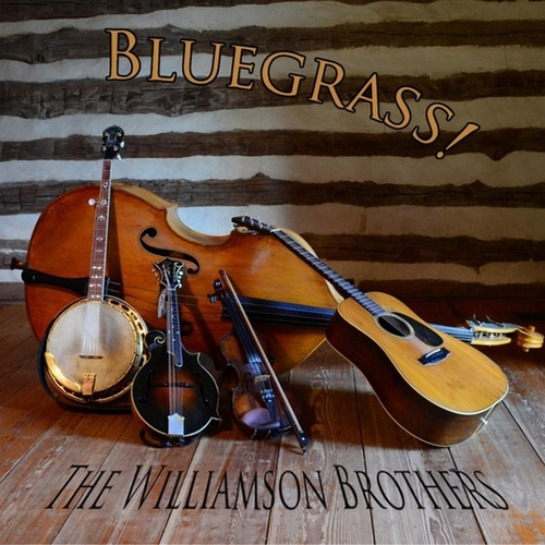 Bluegrass! by Williamson Brothers