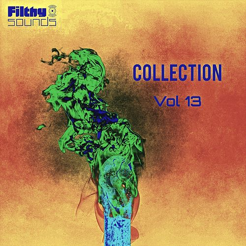 Filthy Sounds Collection, Vol. 13 - EP by Various Artists