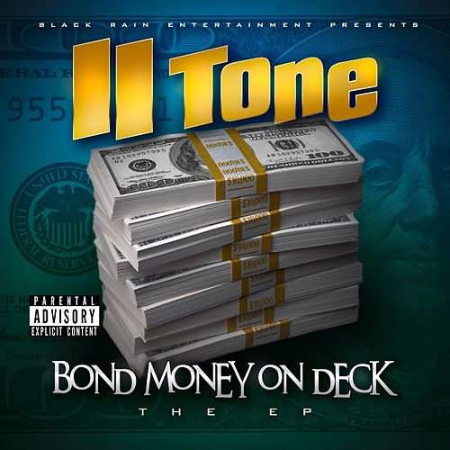 Bond Money On Deck by II tone