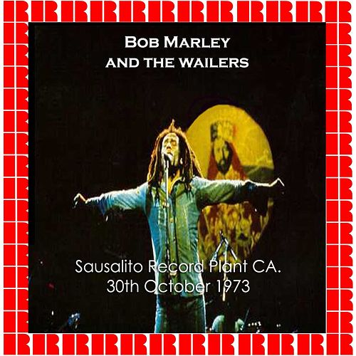 One Love In Sausalito (31St October 1973 - Ksan Studios (The Record Plant), Sausalito, California.) by Bob Marley