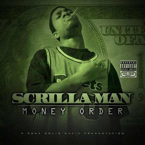 Money Order by Scrilla Man