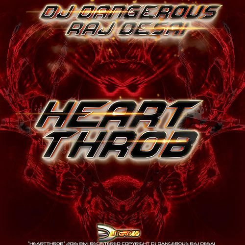 Heartthrob de DJ Dangerous Raj Desai