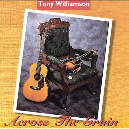 Across The Grain de Tony Williamson