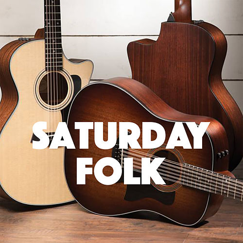 Saturday Folk by Various Artists