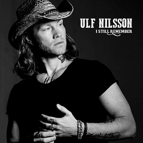 I Still Remember von Ulf Nilsson