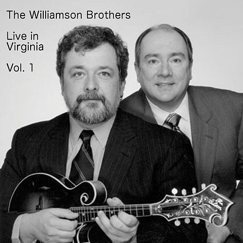Live In Virginia Vol. 1 by Williamson Brothers