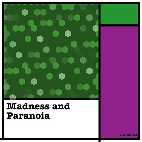 Madness and Paranoia de Kevin MacLeod