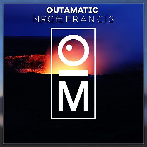N.R.G (feat. F R A N C I S) von OutaMatic