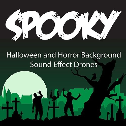 Spooky Halloween and Horror Background SFX, Drones    by Ribsy : Napster