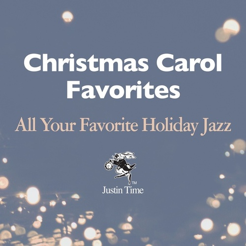 Christmas Carol Favourites - All Your Favourite Holiday Jazz by Various Artists