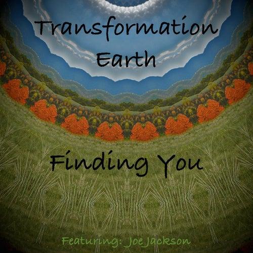 Finding You (feat. Joe Jackson) de Transformation Earth