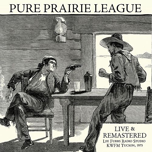 Live at Lee Furrs Radio Studio KWFM Tucson, 1975 - Remastered by Pure Prairie League