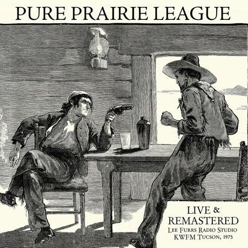 Live at Lee Furrs Radio Studio KWFM Tucson, 1975 - Remastered by Pure Prairie League