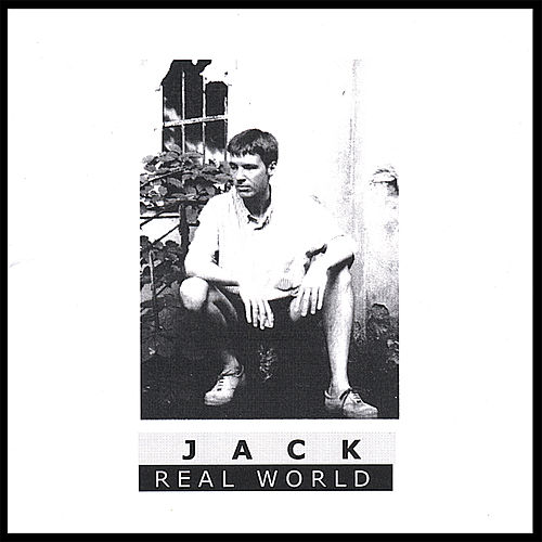 Real World by Jack