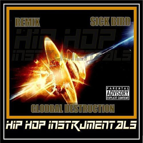 Global Destruction Hip Hop Instrumentals de Remix Tha Don