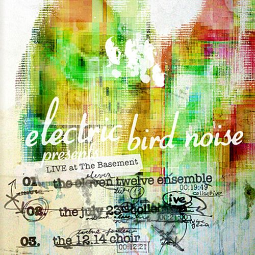 Live at The Basement by Electric Bird Noise