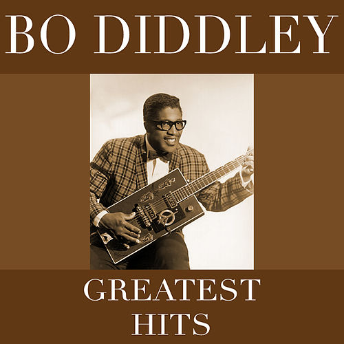 Greatest Hits de Bo Diddley