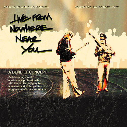 Live from Nowhere Near You, Vol. II Artist: Various Artists by Various Artists