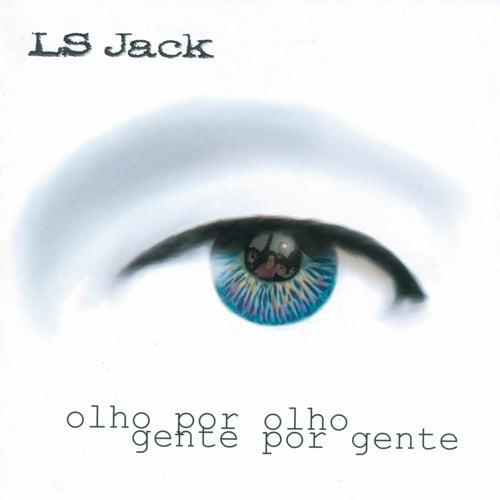 Olho por olho, gente por gente von Ls Jack