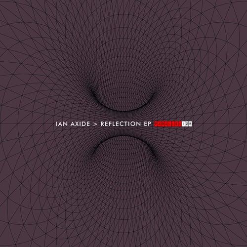 Reflection - Single by Ian Axide