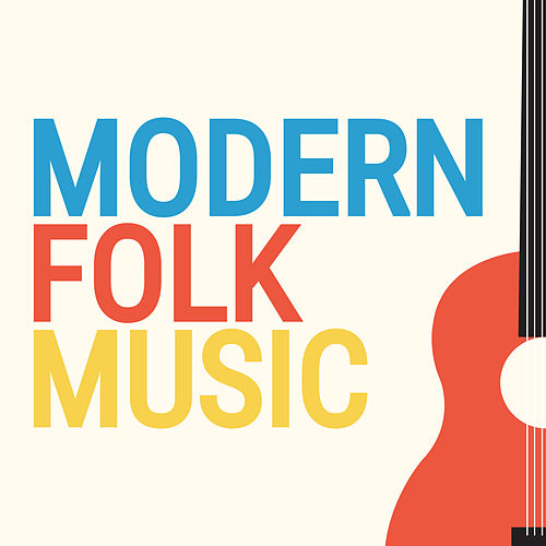 Modern Folk Music von Various Artists