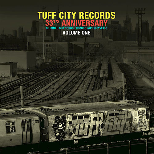 Tuff City Records: Original Old School Recordings, Vol. 1 by Various Artists