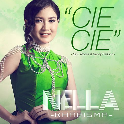 Cie Cie by Nella Kharisma