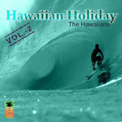 Hawaiian Holiday, Vol. 2 by The Hawaiians