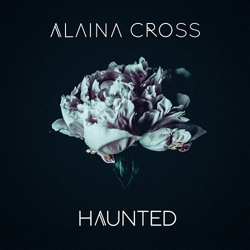 Haunted de Alaina Cross