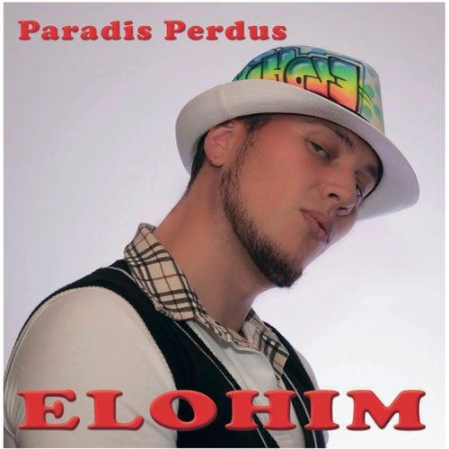 Paradis perdus by Elohim