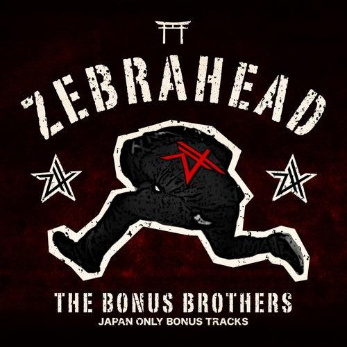 The Bonus Brothers (Japan Only Bonus Tracks) de Zebrahead