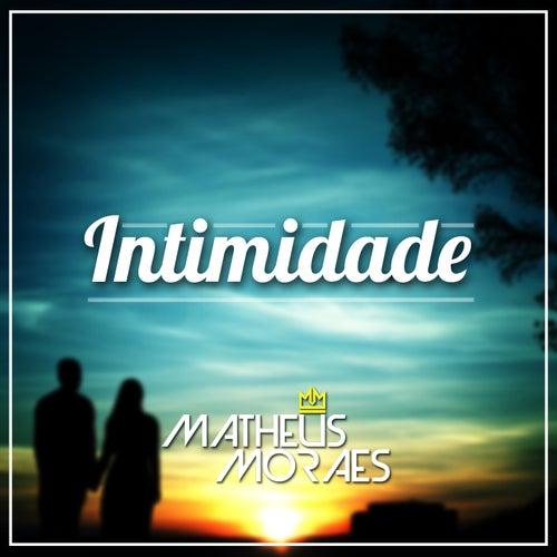 Intimidade de Matheus Moraes