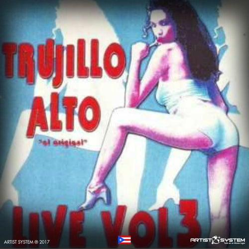 Trujillo Alto Live Tres by Various Artists