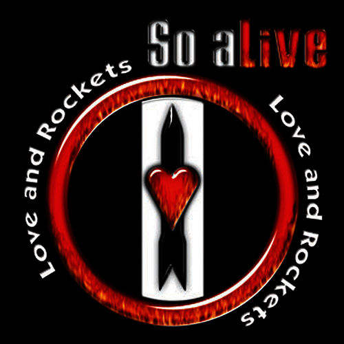 So Alive de Love & Rockets