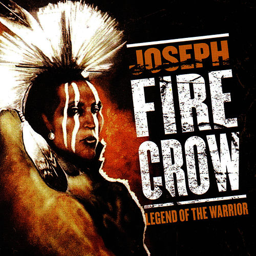 Legend Of The Warrior van Joseph Fire Crow