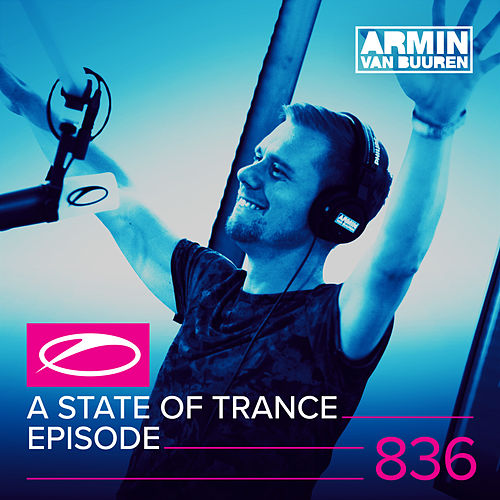 A State Of Trance Episode 836 de Various Artists