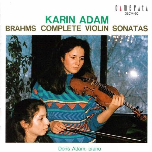 Brahms: Complete Violin Sonatas von Doris Adam Karin Adam