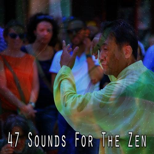 47 Sounds For The Zen de Massage Tribe