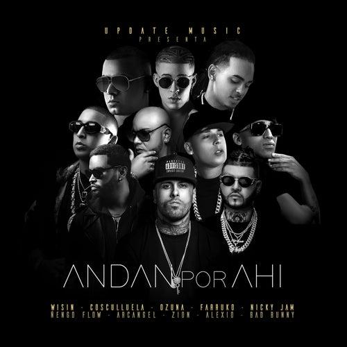 Andan por Ahi by Revol