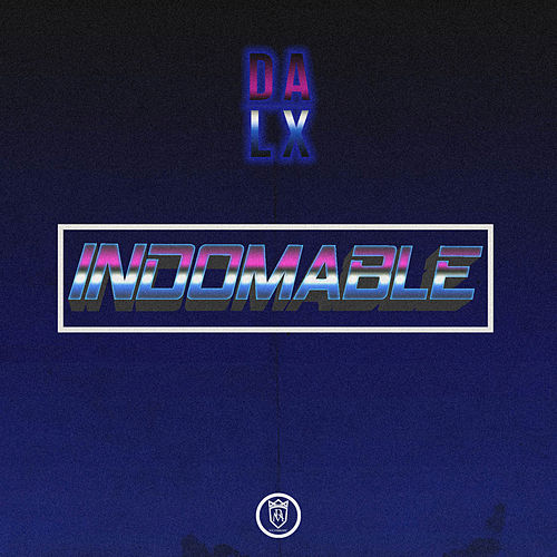 Indomable by Dalex