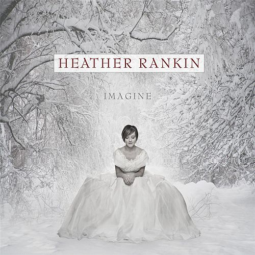 Imagine by Heather Rankin