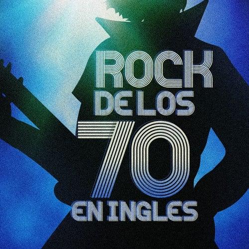Rock de los 70 en Ingles de Various Artists