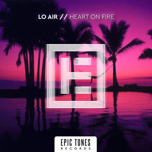 Heart On Fire van Lo Air